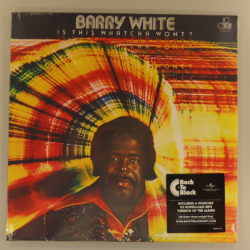 Barry White ‎– Is This Whatcha Wont?