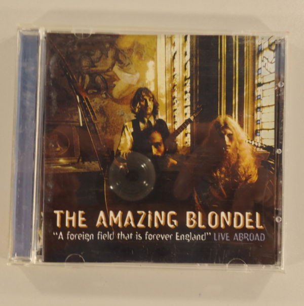 The Amazing Blondel – A Foreign Field That Is Forever England