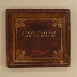 Steve Thorne – Crimes & Reasons