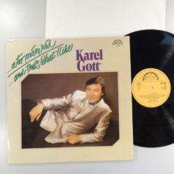 Karel Gott ‎– ...A To Mám Rád / ...And That's What I Like