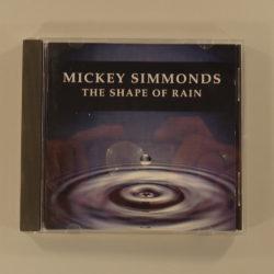 Mickey Simmonds – The Shape Of Rain