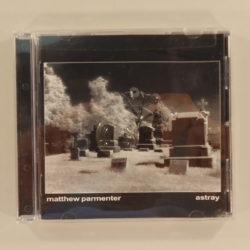 Matthew Parmenter – Astray