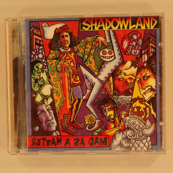 Shadowland ‎– Mad As A Hatter