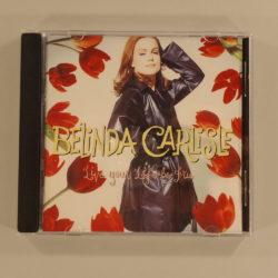Belinda Carlisle – Live Your Life Be Free