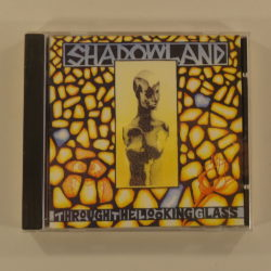 Shadowland ‎– Through The Looking Glass