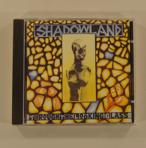 Shadowland – Through The Looking Glass