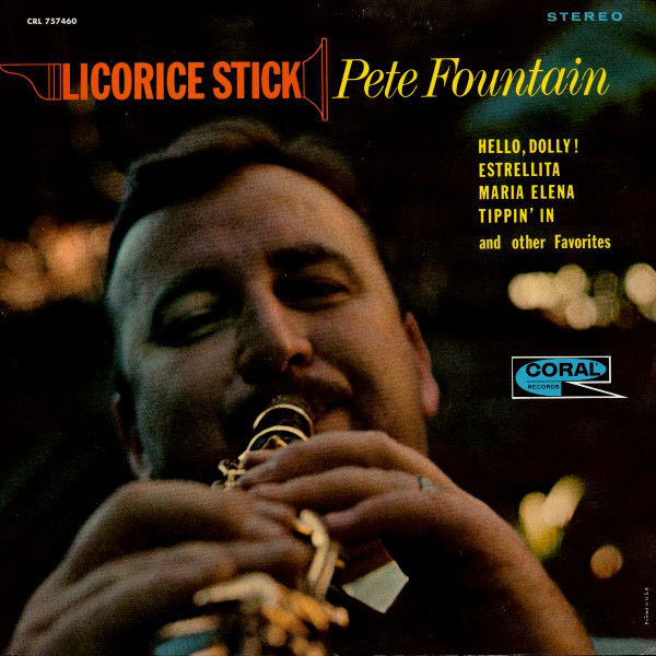 Pete Fountain – Licorice Stick