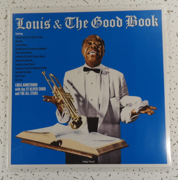 Louis Armstrong And His All-Stars With The Sy Oliver Choir – Louis & The Good Book